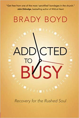 Brady Boyd – Addicted to Busy Audiobook