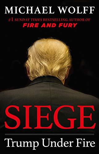 Michael Wolff – Siege: Trump Under Fire Audiobook