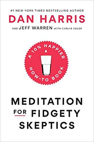 Dan Harris – Meditation for Fidgety Skeptics Audiobook