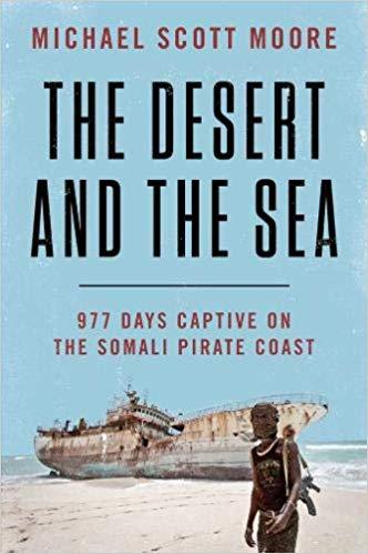 Michael Scott Moore – The Desert and the Sea Audiobook