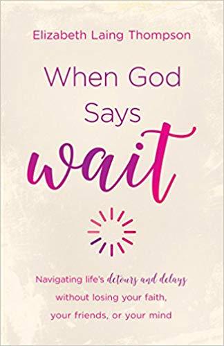 """Elizabeth Laing Thompson – When God Says """"Wait"""" Audiobook"""