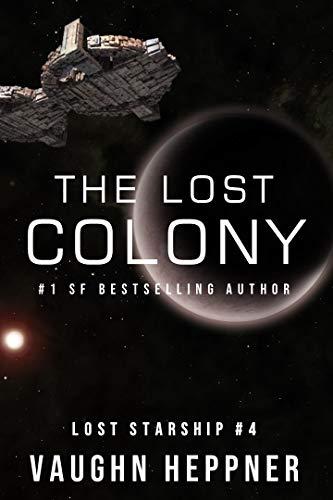 Vaughn Heppner – The Lost Colony Audiobook
