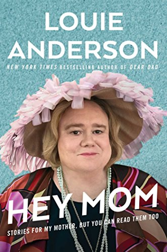 Louie Anderson – Hey Mom Audiobook