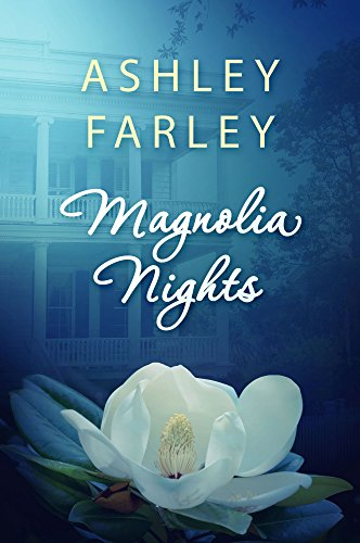 Ashley Farley – Magnolia Nights Audiobook