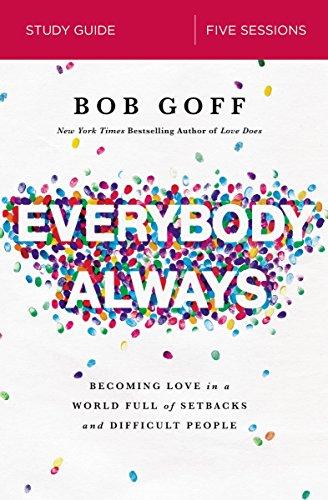 Bob Goff – Everybody, Always Audiobook