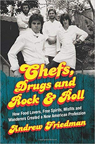 Andrew Friedman – Chefs, Drugs and Rock & Roll Audiobook