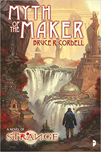 Bruce R. Cordell – The Strange – Myth of the Maker Audiobook