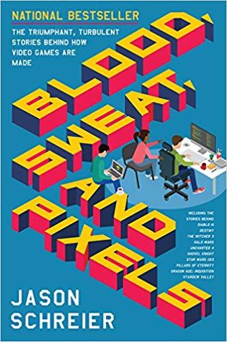 Jason Schreier – Blood, Sweat, and Pixels Audiobook