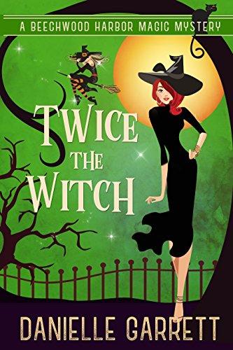 Danielle Garrett – Twice the Witch Audiobook