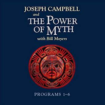 Joseph Campbell – The Power of Myth: Programs 1-6 Audiobook