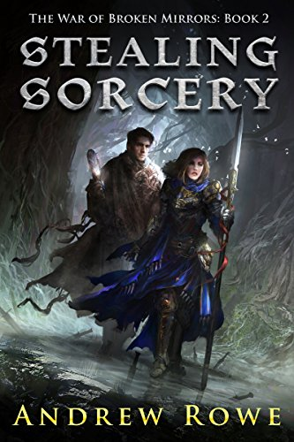 Andrew Rowe - Stealing Sorcery Audio Book Free