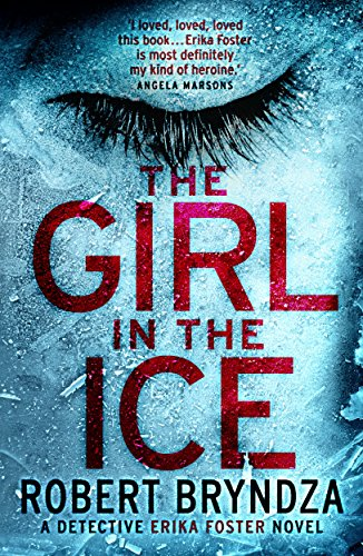 Robert Bryndza – The Girl in the Ice Audiobook